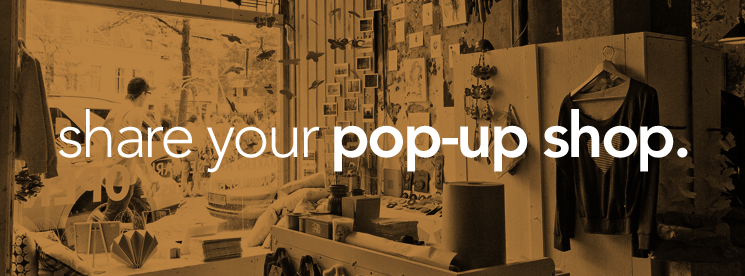 Share your Pop Up Shop on Sharedspace now